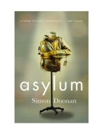 BOOKS | The Asylum- A collage of couture reminiscences...and hysteria by Simon Doonan, $19 from amazon.com